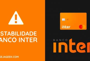 Banco Inter fica fora do ar