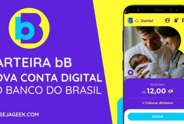 Carteira bB A Nova Conta Digital do Banco do Brasil