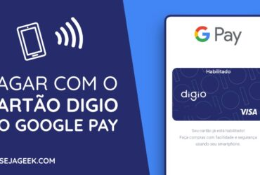 Como usar o Cartão Digio no Google Pay