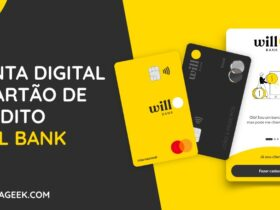 Nova Conta Digital e Cartao de Credito Will Bank